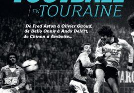 Une histoire du foot en Touraine